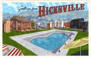 Hicksville Trailer Palace